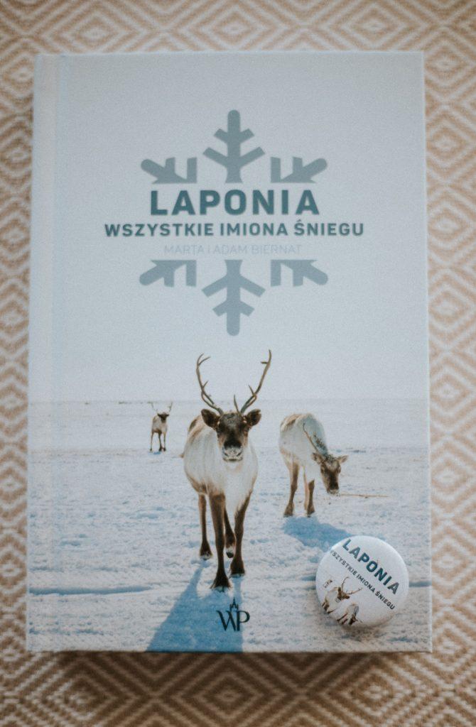 Laponia. Wszystkie imiona śniegu. Książka mówiąca o tradycjach, wierzeniach i przesądach Saamów.
